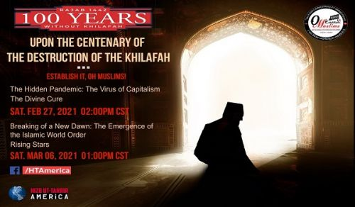 America: Events marking the Centenary for the Destruction of the Khilafah
