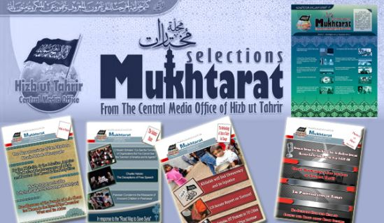 Mukhtarat from The Central Media Office of Hizb ut Tahrir   Issue No. 39 Rabii II 1436 AH