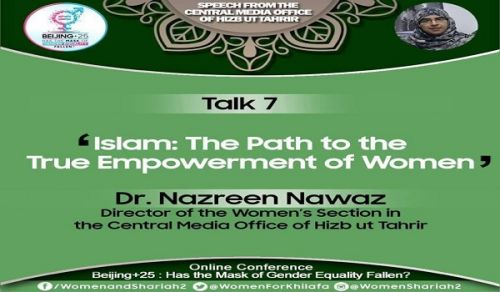 Beijing+25: Has the Mask of Gender Equality Fallen? TALK 7 – Islam: The Path to the True Empowerment of Women