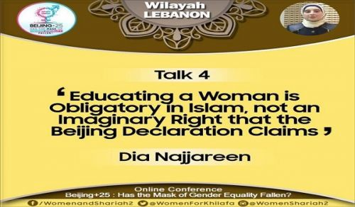 Beijing+25: Has the Mask of Gender Equality Fallen?  TALK 4: Educating a Woman is Obligatory in Islam, not an Imaginary Right that the Beijing Declaration Claims