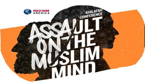 America Khilafah Conference: Assault on the Muslim Mind
