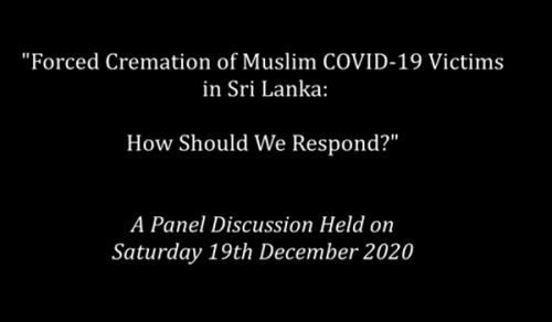 Women's Section of CMO Forced Cremation of Muslim COVID-19 Victims in Sri Lanka; How Should We Respond?!