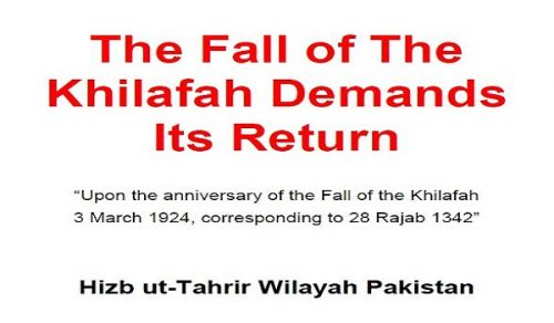 The Fall of the Khilafah Demands its Return