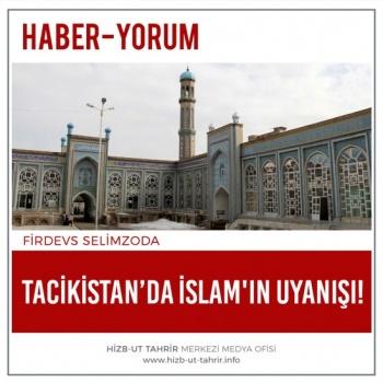 Tacikistan'da İslam'ın Uyanışı!