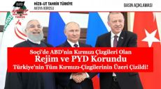 Soçi'de ABD'nin Kırmızı Çizgileri Olan Rejim ve PYD Korundu Türkiye'nin Tüm Kırmızı Çizgilerinin Üzeri Çizildi!