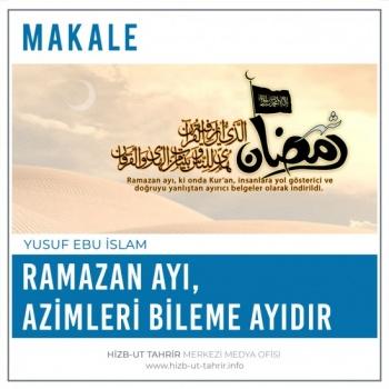 Ramazan Ayı, Azimleri Bileme Ayıdır