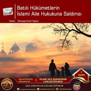 Batılı Hükümetlerin İslami Aile Hukukuna Saldırısı